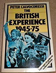 The British Experience, 1945-75 (Pelican)