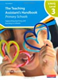 S/NVQ Level 3 Teaching Assistant's Handbook: Primary Schools (NVQ/SVQ Teaching Assistants: Supporting teaching and learning in schools)