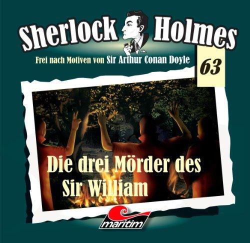 Preisvergleich Produktbild Sherlock Holmes 63 - Die drei Mörder des Sir William