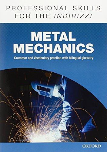Oxford professional skills. Metal mechanics. Per le Scuole superiori. Con espansione online