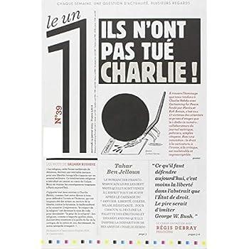 Le 1 - n°39 - Ils n'ont pas tué Charlie !