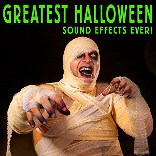Greatest Halloween Sound Effects Ever! (Ever Halloween Greatest)