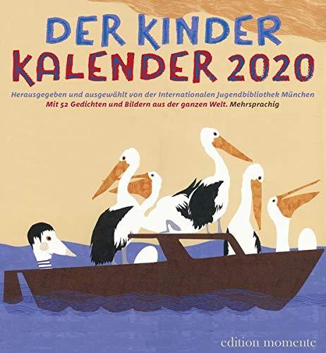 Der Kinder Kalender 2020: Mit 52 Gedichten und Bilder aus der ganzen Welt / Mehrsprachig