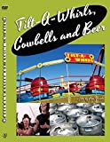 Tilt-A-Whirls, Cowbells and Beer DVD with Bonus Features by Ron Faiola