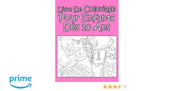 Livre De Coloriage Pour Enfants Dès 10 Ans Pour Les Filles Amazon