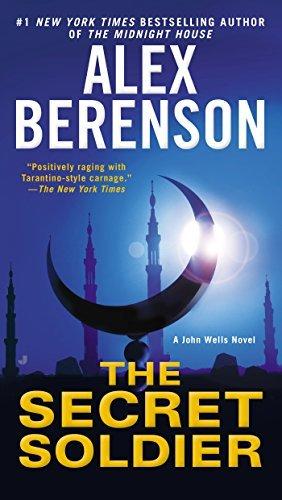 The Secret Soldier (A John Wells Novel) by Alex Berenson (2012-02-07)
