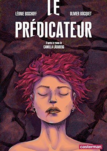 Le Prédicateur (daprès le roman de Camilla Läckberg) (French ...