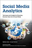 Social Media Analytics: Techniques and Insights for Extracting Business Value Out of Social Media (IBM Press) (English Edition)
