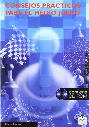 Consejos practicos para el medio juego +CD por Edmar Mednis