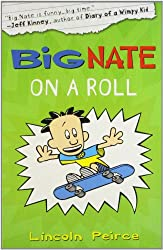 [(Big Nate on a Roll )] [Author: Lincoln Peirce] [Sep-2011]