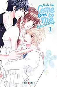 Come to Me Wedding Edition simple Tome 3