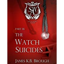 The Watch Suicides (Save the World Academy Book 3)