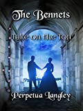 #4: The Bennets Take on the Ton (The Sweet Regency Romance Series Book 12)