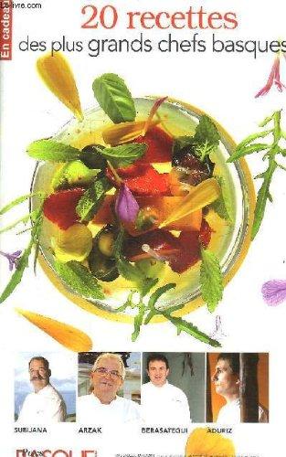 Pays Basque Magazine, Supplément n°45 : 20 recettes des plus grands chefs basques.