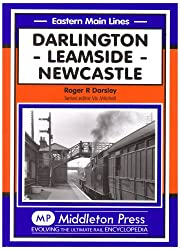 Darlinton, Leamside, Newcastle: Darlington, Leamside, Newcastle (Eastern Main Lines)