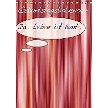 Geburtstags-Bastelkalender (Tischkalender immerwährend DIN A5 hoch): Bunte Kalenderblätter - bieten Platz für Ihre eigene Kreativität (Tischkalender, ... [Kalender] [Dec 31, 2013] Bässler, Christine