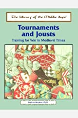 Tournaments and Jousts: Training for War in Medieval Times (Library of the Middle Ages) by Andrea Hopkins (2003-08-02) Hardcover