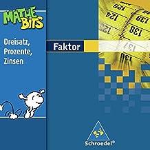 Faktor Lernsoftware MatheBits: Dreisatz, Prozente, Zinsen 7. / 8. Schuljahr