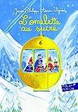 L'omelette au sucre (Folio Junior)