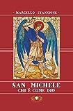 San Michele: Chi è come Dio