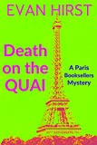 Death on the Quai (Paris Booksellers) by Evan  Hirst