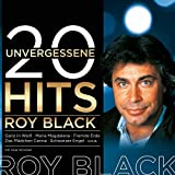 Roy Black: 20 Unvergessene Hits (Audio CD)