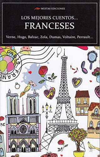 LOS MEJORES CUENTOS FRANCESES (LOS MEJORES CUENTOS DE... VOLUMEN EXTRA) por Théophile Gautier