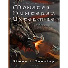 Monster Hunters of the Undermire