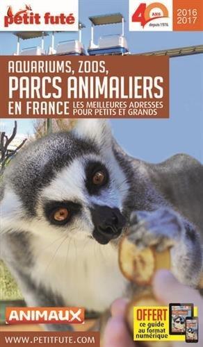 Petit Futé Aquariums, zoos, parcs animaliers en France