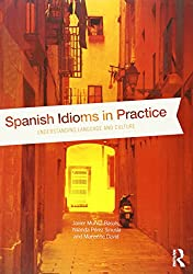 Spanish Idioms in Practice: Understanding Language and Culture