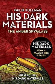 The Amber Spyglass: His Dark Materials 3: now a major BBC TV series