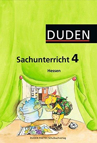 Duden Sachunterricht - Hessen: 4. Schuljahr - Arbeitsheft mit BeilegerMein Bundesland