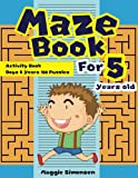Maze Book For 5 Years old: Activity Book - Best Reviews Guide