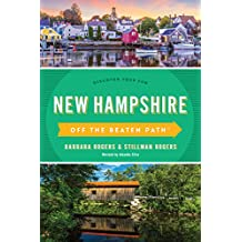 New Hampshire Off the Beaten Path (R): A Guide To Unique Places (Off the Beaten Path Series)