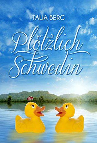 Plötzlich Schwedin: Urlaubsroman: Alle Infos bei Amazon
