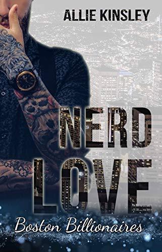 Nerd Love: Lee (Boston Billionaires 2) (Nerd-leben)