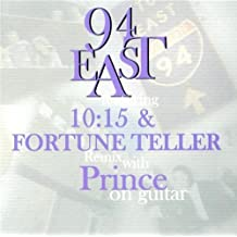 94 East by 94 East, Prince