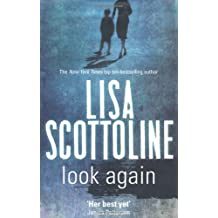 Look Again by Lisa Scottoline (2009-07-03)
