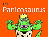 The Panicosaurus: Managing Anxiety in Children Including Those with Asperger Syndrome (K.I. Al-Ghani children's colour story books) by Kay Al-Ghani (2012-10-15)