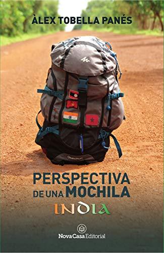 Perspectiva de una mochila por Alex Tobella Panés