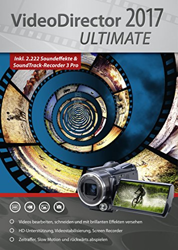 VideoDirector 2017 Ultimate - Videos bearbeiten...