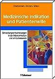 Medizinische Indikation und Patientenwille -