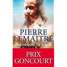 Au revoir l??-haut (edition poche) (French Edition) by Pierre Lemaitre (2015-04-22)