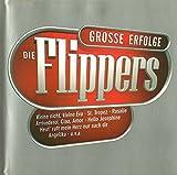 inkl. Englische Fassung von Weine nicht ... (CD Album Die Flippers, 26 Tracks)