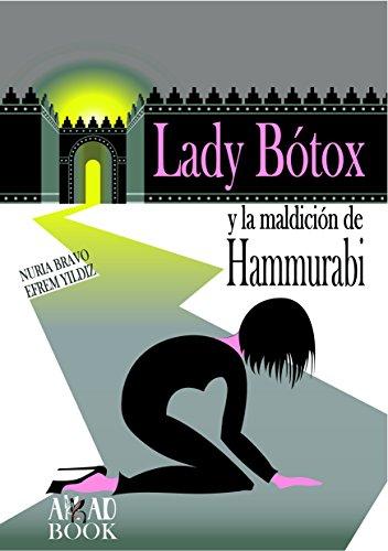 lady-botox-y-la-maldicion-de-hammurabi