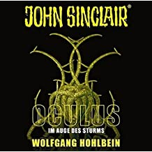 John Sinclair - Oculus: Im Auge des Sturms. Sonderedition 08. (John Sinclair Hörspiel-Sonderedition, Band 8)