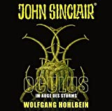John Sinclair - Oculus: Im Auge des Sturms. Sonderedition 08. (John Sinclair Hörspiel-Sonderedition, Band 8) - Wolfgang Hohlbein