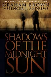 Shadows of the Midnight Sun by Graham Brown (2013-08-19)