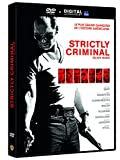 Strictly Criminal [DVD + Copie digitale]