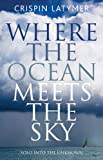 Image de Where the Ocean Meets the Sky: Solo into the Unknown